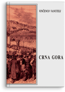 Vinčenco Vanuteli: Crna Gora