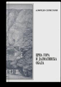 Alfredo Seristori: Crna Gora i Dalmatinska obala
