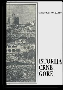 Frensis S. Stivenson: Istorija Crne Gore