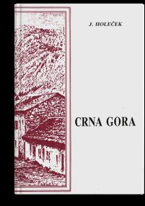 Jozef Holeček: Crna Gora