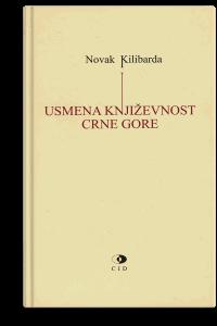 Novak Kilibarda: Usmena književnost Crne Gore