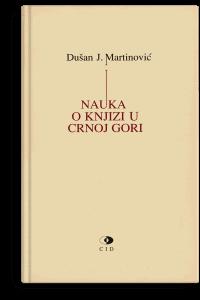 Dušan J. Martinović: Nauka o knjizi u Crnoj Gori