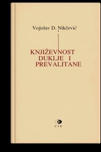 Vojislav D. Nikčević: Književnost Duklje i Prevalitane