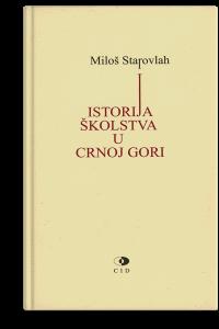 Miloš Starovlah: Istorija školstva u Crnoj Gori