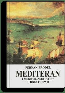 Fernan Brodel: Mediteran i mediteranski svijet u doba Filipa II - 1