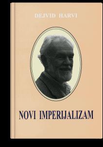 Dejvid Harvi: Novi imperijalizam