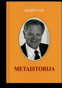 Vajt Hejden: Metaistorija: istorijska imaginacija u Evropi devetnaestog vijeka