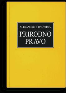 Alesandro P. d'Antrev: Prirodno pravo: uvod u filozofiju prava