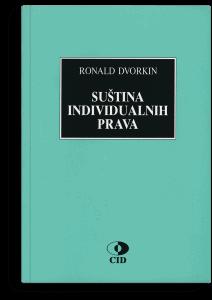 Ronald Dvorkin: Suština individualnih prava