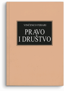 Vinčenco Ferari: Pravo i društvo: osnovi sociologije prava