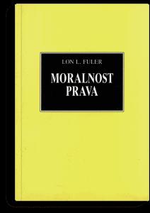 Lon L. Fuler: Moralnost prava