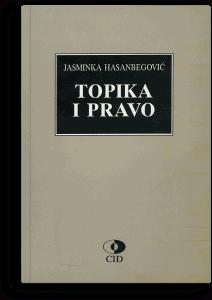 Jasminka Hasanbegović: Topika i pravo