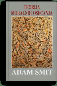 Adam Smit: Teorija moralnih osjećanja