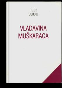 Pjer Burdije: Vladavina muškaraca