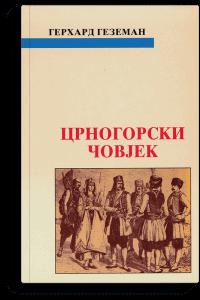 Gerhard Gezeman: Crnogorski čovjek