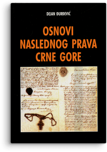 Dejan Đurđević: Osnovi naslednog prava Crne Gore