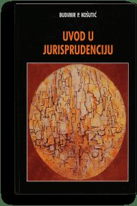 Budimir P. Košutić: Uvod u jurisprudenciju