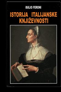 Đulio Feroni: Istorija italijanske književnosti, I