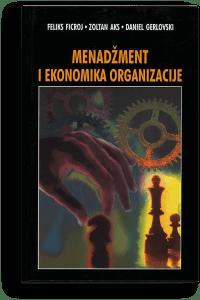 Feliks R. Ficroj: Menadžment i ekonomika organizacije