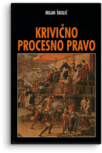 Milan Škulić: Krivično procesno pravo