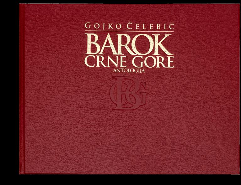Gojko Čelebić: Barok Crne Gore, III