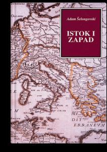 Adam Šelongovski: Istok i Zapad
