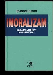 Rejmon Budon: Imoralizam