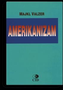 Majkl Valzer: Amerikanizam – šta je to?