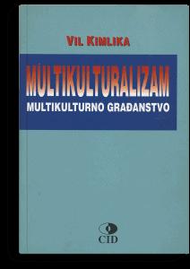 Vil Kimlika: Multikulturalizam: multikulturno građanstvo