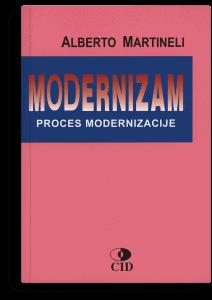 Alberto Martineli: Modernizam: proces modernizacije