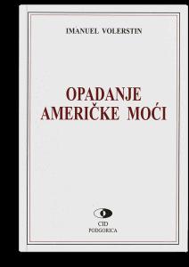 Imanuel Volerstin: Opadanje američke moći