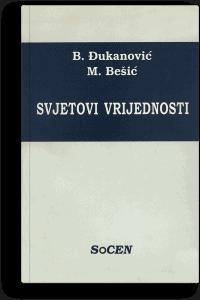 Borislav Đukanović: Svijetovi vrijednosti: preobražaj društvene svijesti u Crnoj Gori