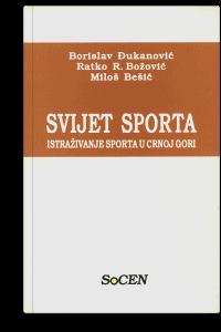 Borislav Đukanović: Svijet sporta: istraživanje sporta u Crnoj Gori