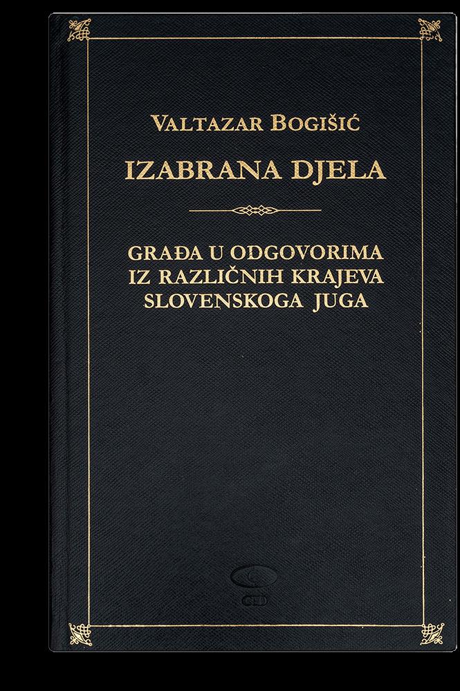 Valtazar Bogišić: Izabrana djela II