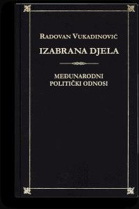 Radovan Vukadinović: Izabrana djela I