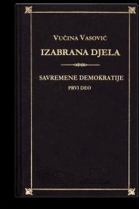 Vučina Vasović: Izabrana djela I