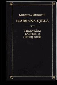 Mirčeta Đurović: Izabrana djela I