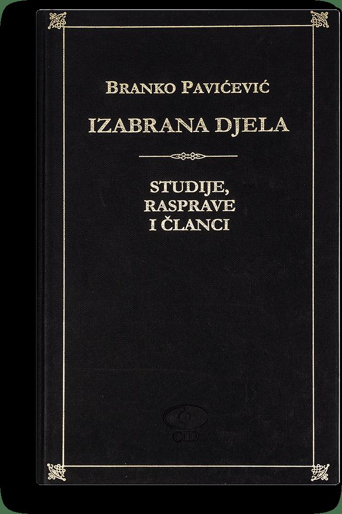Branko Pavićević: Izabrana djela VI