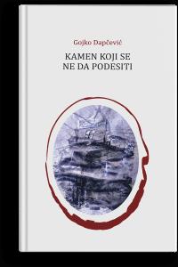 Gojko Dapčević: Kamen koji se ne da podesiti