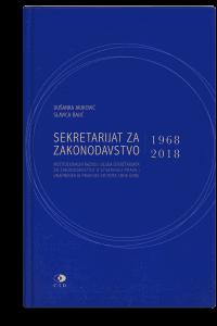 Dušanka Jauković: Sekretarijat za zakonodavstvo 1968–2018