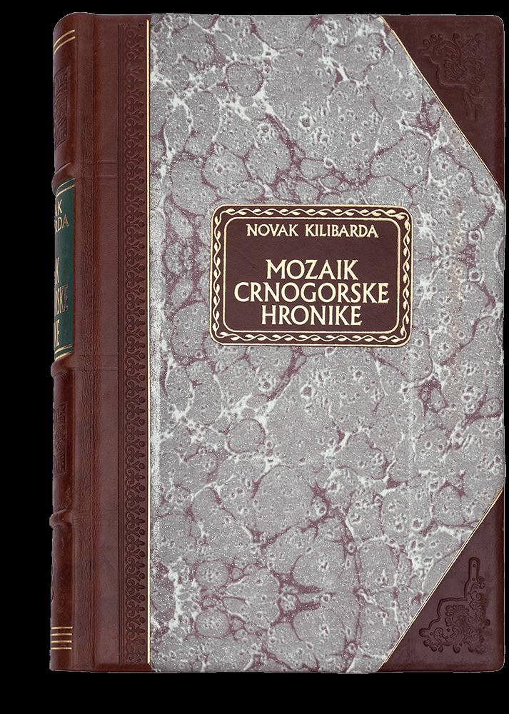 Novak Kilibarda: Mozaik crnogorske hronike