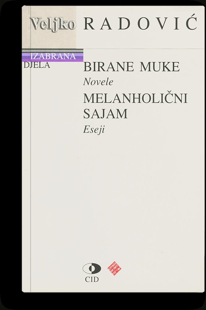 Veljko Radović: Izabrana djela III