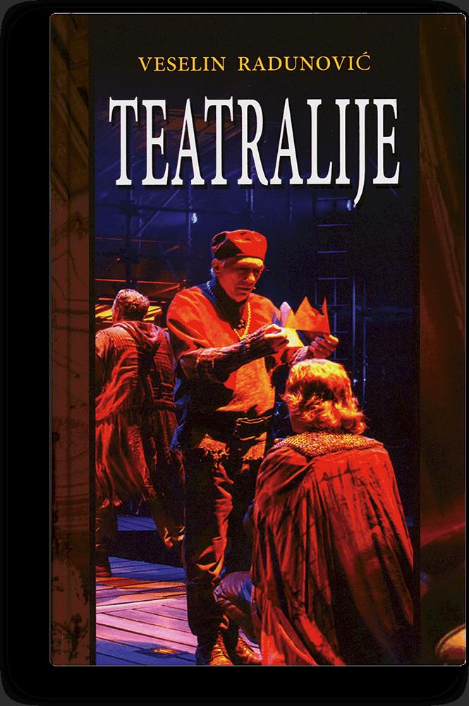 Veselin Radunović: Teatralije II