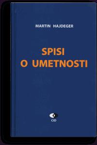 Martin Hajdeger: Spisi o umetnosti