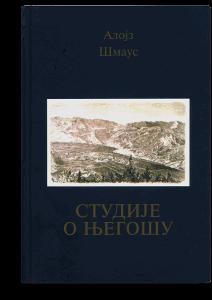 Alojz Šmaus: Studije o Njegošu
