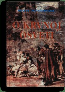 Milovan Šćepanović: O krvnoj osveti