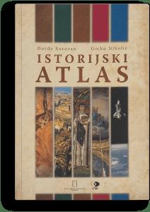Đorđe Borozan, Gojko Nikolić: Istorijski atlas