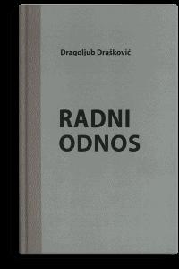 Dragoljub Drašković: Radni odnos