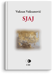 Vuksan Vuksanović: Sjaj