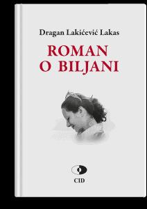 Dragan Lakićević Lakas: Roman o Biljani